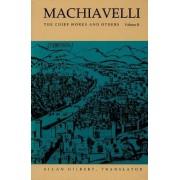 Machiavelli: The Chief Works and Others v. 2 by Nicollo Di Bernado Dei Machiavelli