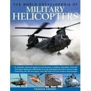 The World Encyclopedia of Military Helicopters by Francis Crosby
