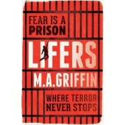 Lifers by Martin Griffin