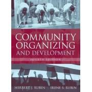 Community Organizing and Development by Herbert J. Rubin