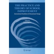 The Practice and Theory of School Improvement by David Hopkins