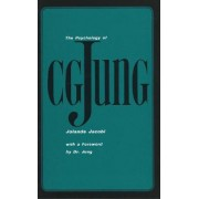 The Psychology of C. G. Jung by Jolande Jacobi