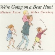 We're Going on a Bear Hunt by Helen Oxenbury