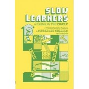 Slow Learners by Diane Griffin
