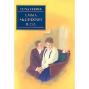 Emma McChesney and Co. by Edna Ferber