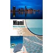 Miami by Jan Nijman
