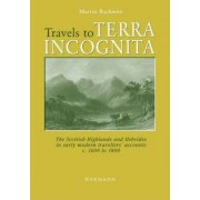 Travels to Terra Incognita by Martin Rackwitz