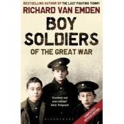Boy Soldiers of the Great War by Richard Van Emden