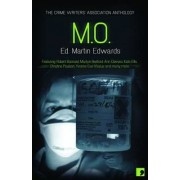 M.O. - Crimes of Practice by Chief Scientist Martin Edwards
