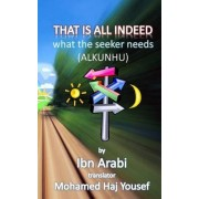 That Is All Indeed by Muhyiddin Ibn Arabi