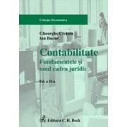 Contabilitate. Fundamentele si noul cadru juridic. Editia 2.