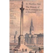 The History of the Common Law of England by Sir Matthew Hale