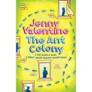 The Ant Colony by Jenny Valentine