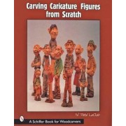 Carving Caricature Figures from Scratch by Pete LeClair