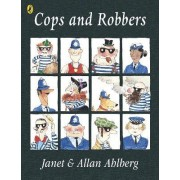 Cops and Robbers by Allan Ahlberg