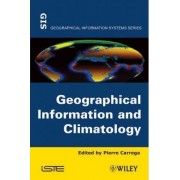 Geographical Information and Climatology by Pierre Carrega