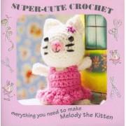 Super-cute Crochet Kit by Nicki Trench