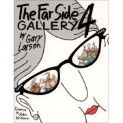 The Far Side: Gallery Four by Gary Larson