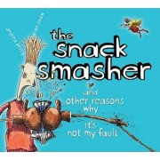 The Snack Smasher by Andrea Perry