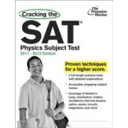 Cracking the SAT Physics Subject Test, 2011-2012 Edition