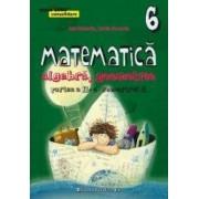 Matematica. Algebra geometrie - Clasa 6 - Partea Ii Semestrul 2. Consolidare - Dan Zaharia Maria Zaharia