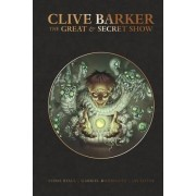 Clive Barker's Great and Secret Show by Gabriel Rodriguez