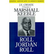 Roll Jordan Roll by J E Choate