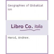 Geographies of Globalization by Andrew Herod