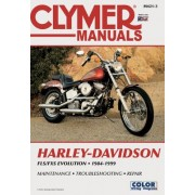 Clymer Harley-Davidson Fx/FL Softail Big-Twin Evolution, 1984-1999