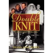 Double Knit, Volume One by Diana Jane Hayes