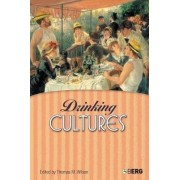 Drinking Cultures by Thomas M. Wilson