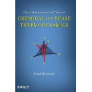 Classical and Geometrical Theory of Chemical and Phase Thermodynamics by Frank Weinhold