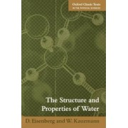 The Structure and Properties of Water by David Eisenberg