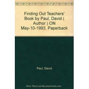 Finding Out: Teachers' Book No. 4 by David Paul