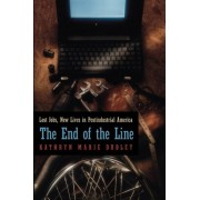 The End of the Line by Kathryn Marie Dudley