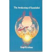 The Awakening of Kundalini by Gopi Krishna
