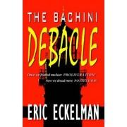 The Bachini Debacle by Eric Eckelman