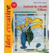 Imitaţii de vitralii Tiffany - Idei Creative 14.