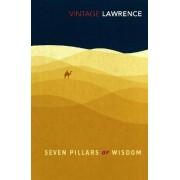 The Seven Pillars of Wisdom by T. E. Lawrence