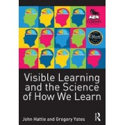 Visible Learning and the Science of How We Learn by John Hattie