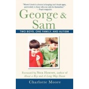 George and Sam by Charlotte Moore