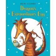Dragon's Extraordinary Egg by Debi Gliori