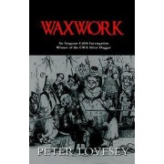 Waxwork by Peter Lovesey