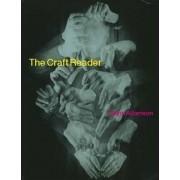 The Craft Reader by Glenn Adamson