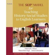The SIOP Model for Teaching History-Social Studies to English Learners by Jana Echevarria