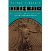 Golden Rule by Thomas Ferguson