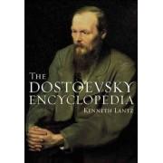 The Dostoevsky Encyclopedia by Kenneth Lantz