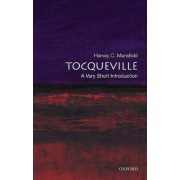 Tocqueville: A Very Short Introduction by Harvey C. Mansfield