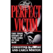 Perfect Victim by Carla Norton