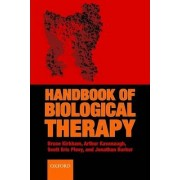 The Handbook of Biological Therapy by Bruce Kirkham
